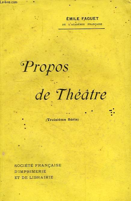 PROPOS DE THEATRE, 3e SERIE