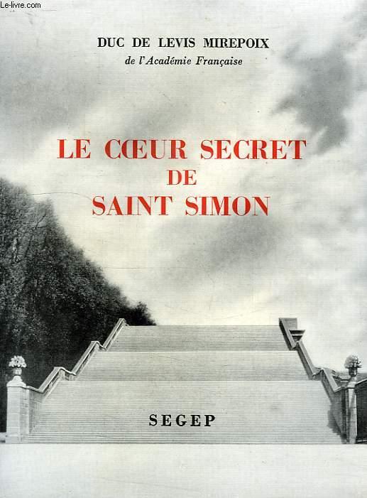 LE COEUR SECRET DE SAINT-SIMON
