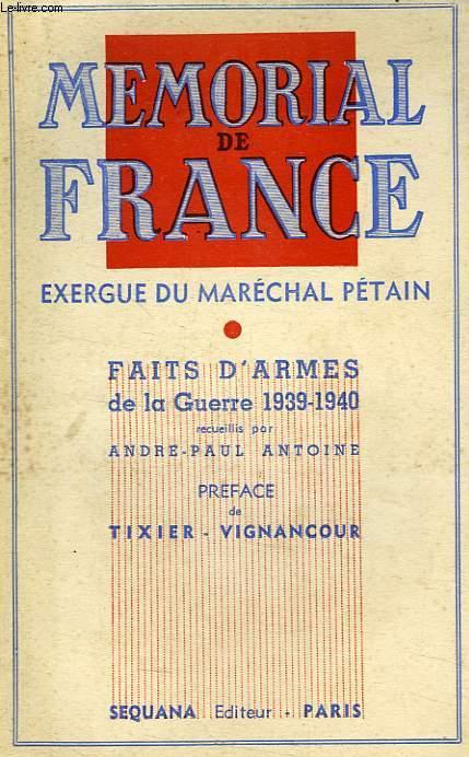 MEMORIAL DE FRANCE, FAITS D'ARMES DE LA GUERRE 1939-1940