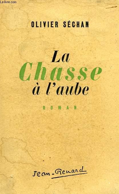 LA CHASSE A L'AUBE