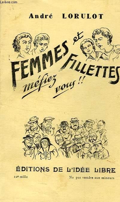 FEMMES ET FILLETTES, MEFIEZ-VOUS !