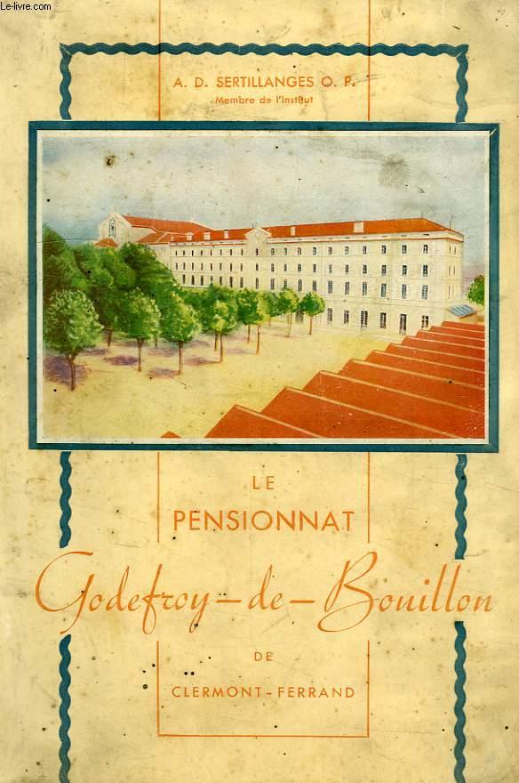 LE PENSIONNAT GODEFROY-DE-BOUILLON DE CLERMONT-FERRAND (1849-1945)