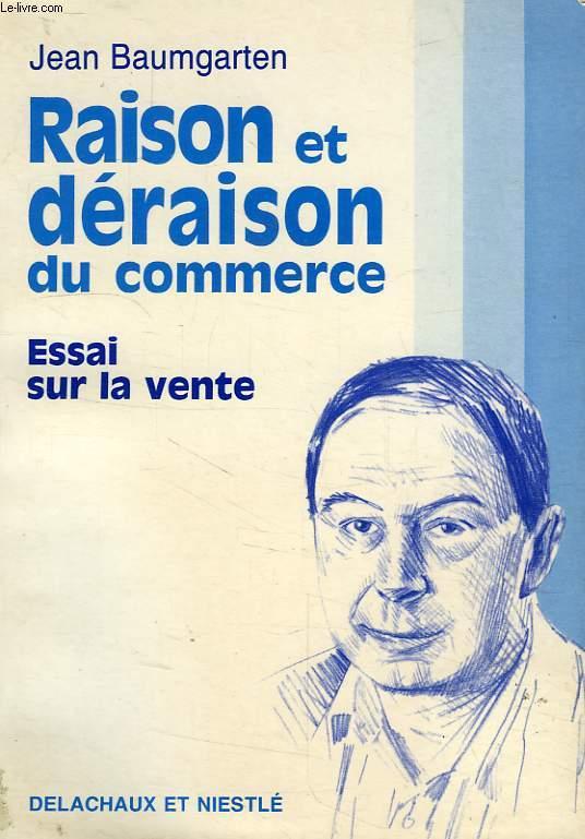 RAISON ET DERAISON DU COMMERCE, ESSAI SUR LA VENTE
