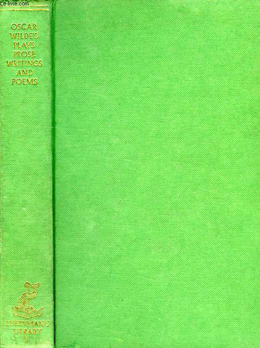 OSCAR WILDE'S PLAYS, PROSE WRITINGS, AND POEMS