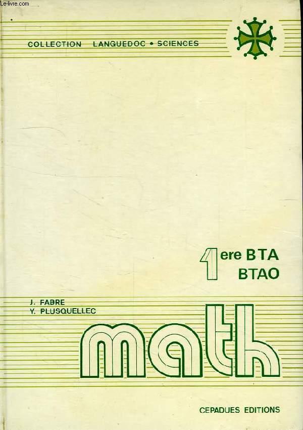 MATHEMATIQUES, CLASSE DE 1re B.T.A. ET B.T.A.O.