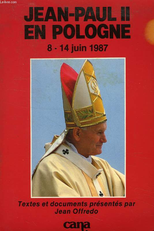 JEAN-PAUL II EN POLOGNE (8-14 JUIN 1987)