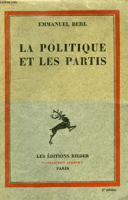 LA POLITIQUE ET LES PARTIS