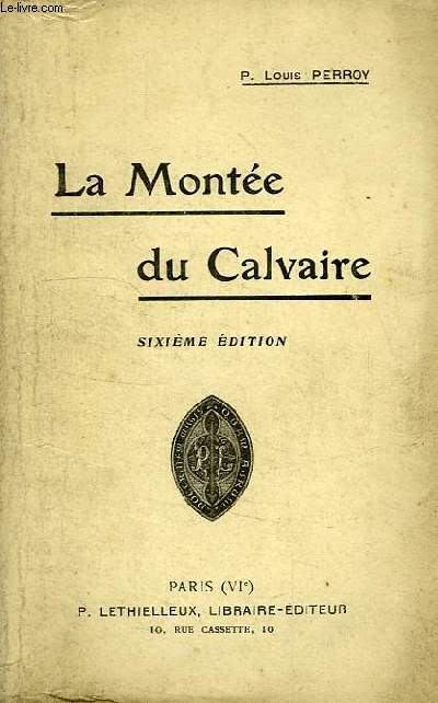 LA MONTEE DU CALVAIRE