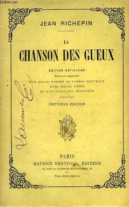 LA CHANSON DES GUEUX