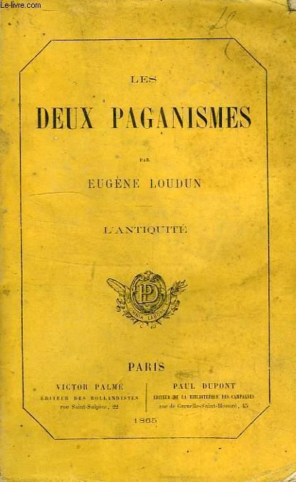 LES DEUX PAGANISMES, L'ANTIQUITE