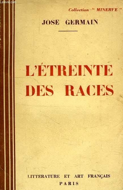 L'ETREINTE DES RACES