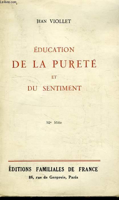 EDUCATION DE LA PURETE ET DU SENTIMENT