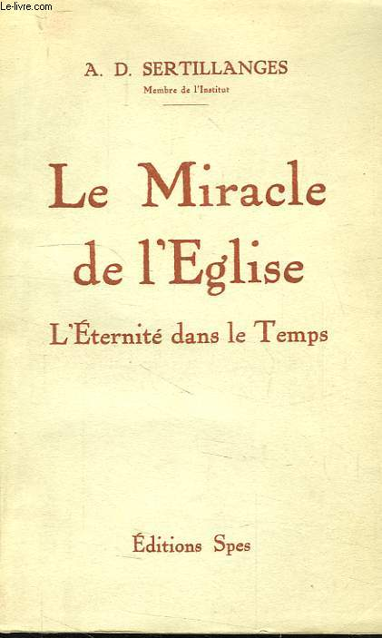 LE MIRACLE DE L'EGLISE