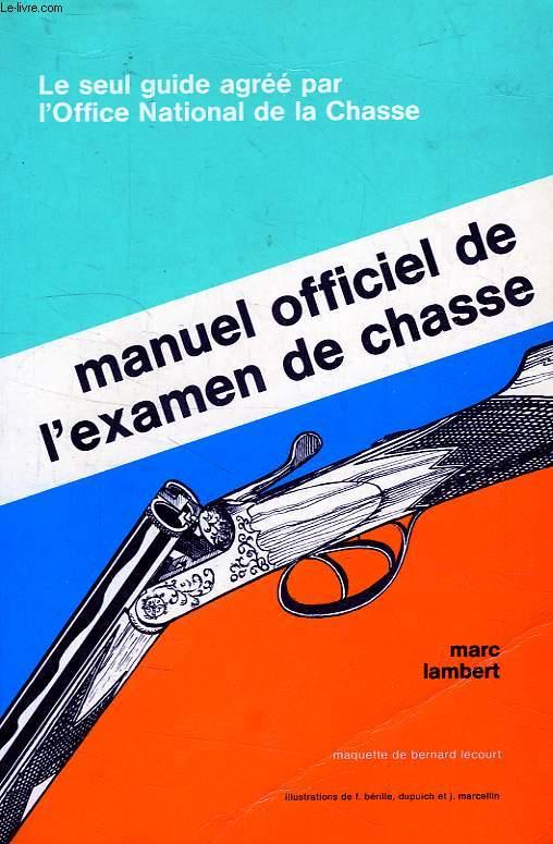 MANUE OFFICIEL DE L'EXAMEN DE CHASSE