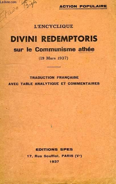 L'ENCYCLIQUE DIVINI REDEMPTORIS SUR LE COMMUNISME ATHEE (19 MARS 1937)