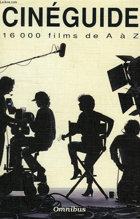 CINEGUIDE, 16 000 FILMS DE A à Z