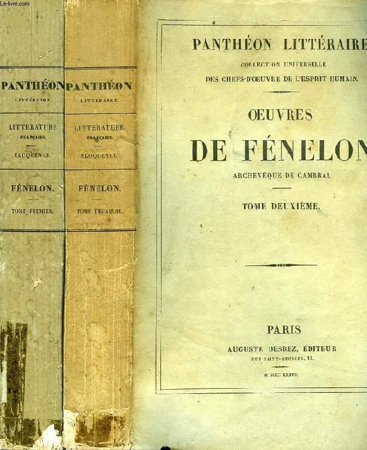 OEUVRES DE FENELON, ARHEVEQUE DE CAMBRAI, TOMES I & II