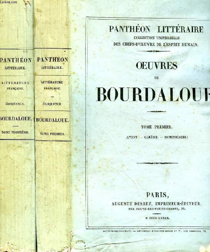 OEUVRES DE BOURDALOUE, TOMES I & III