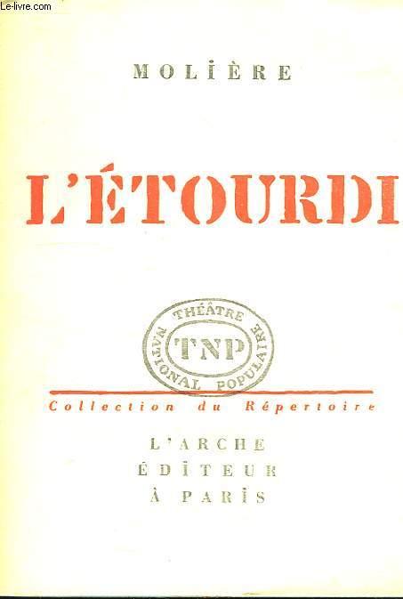L'ETOURDI, OU LES CONTRE-TEMPS, COMEDIE