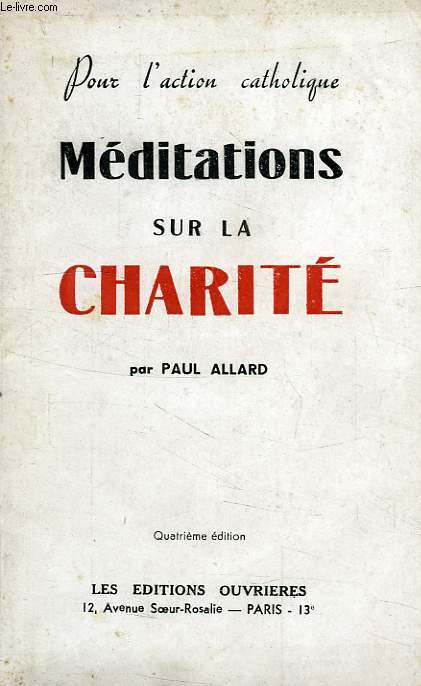 MEDITATIONS SUR LA CHARITE