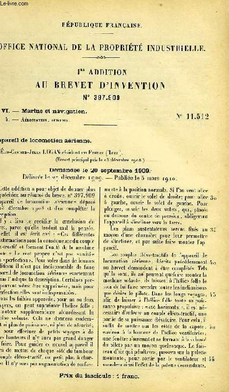 VI, MARINE ET NAVIGATION, 4, APPAREIL DE LOCOMOTION AERIENNE, 1re ADDITION AU BREVET D'INVENTION N° 397.909, OFFICE NATIONAL DE LA PROPRIETE INDUSTRIELLE