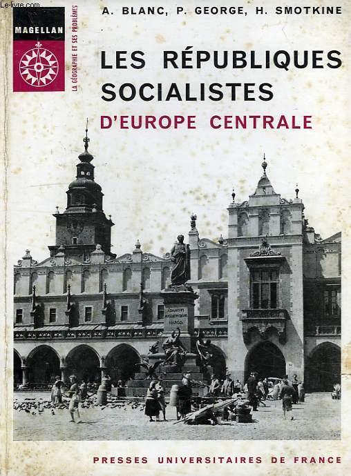 LES REPUBLIQUES SOCIALISTES D'EUROPE CENTRALE