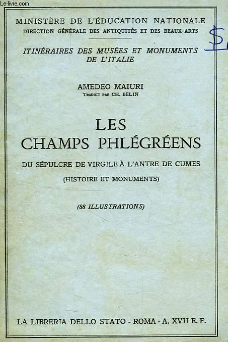 LES CHAMPS PHLEGREENS, DU SEPULCRE DE VIRGILE A L'ANTRE DE CUMES (HISTOIRE ET MONUMENTS)
