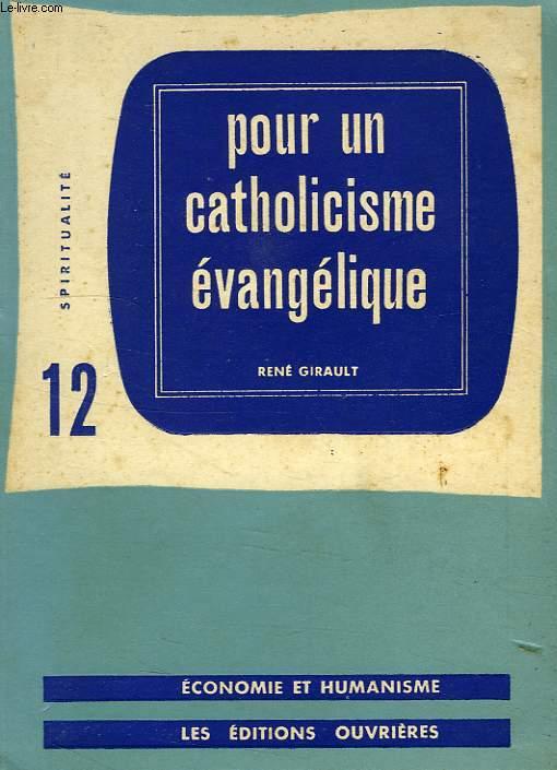 POUR UN CATHOLICISME EVANGELIQUE, SPIRITUALITE 12