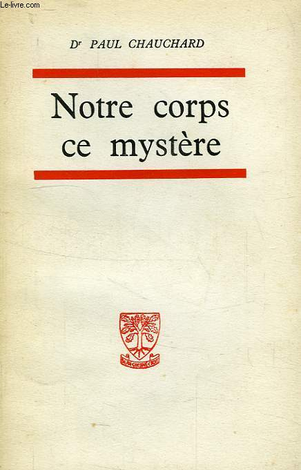 NOTRE CORPS CE MYSTERE