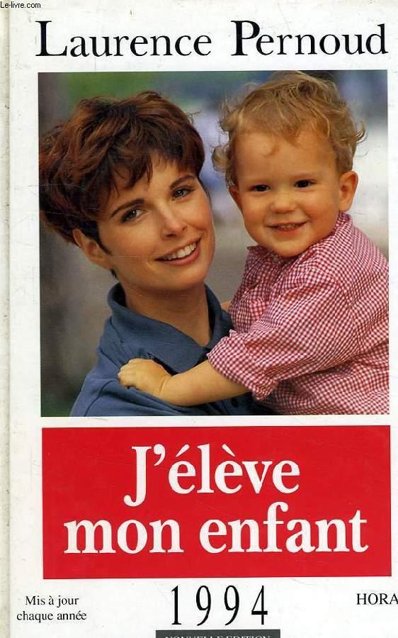 J'ELEVE MON ENFANT