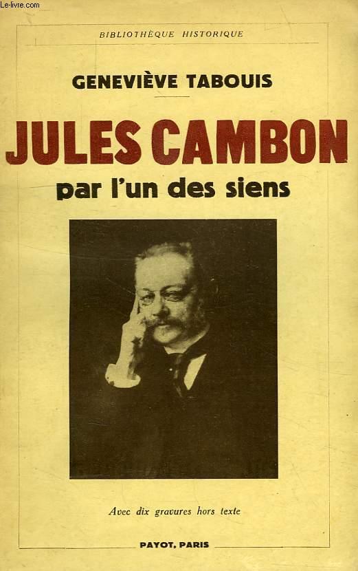 JULES CAMBON, PAR L'UN DES SIENS