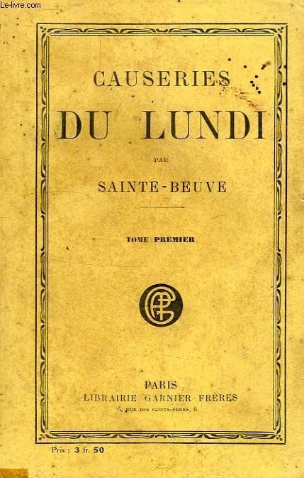 CAUSERIES DU LUNDI, TOME I