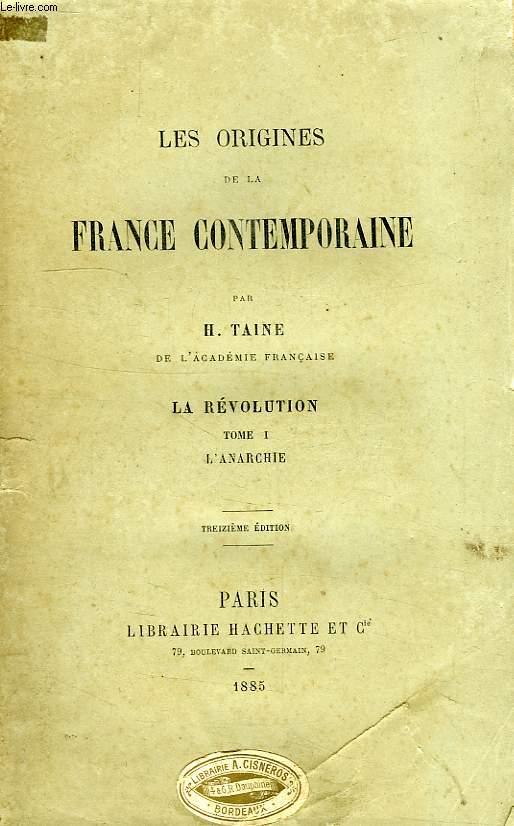 LES ORIGINES DE LA FRANCE CONTEMPORAINE, LA REVOLUTION, TOME II, L'ANARCHIE