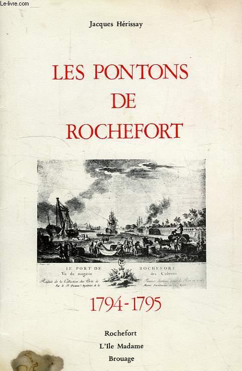 LES PONTONS DE ROCHEFORT, 1794-1795