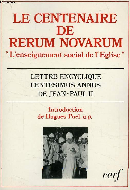 LE CENTENAIRE DE RERUM NOVARUM, 'L'ENSEIGNEMENT SOCIAL DE L'EGLISE'