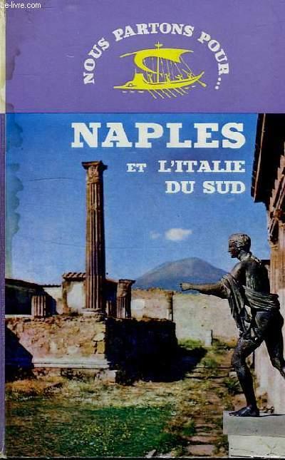 NAPLES ET L'ITALIE DU SUD