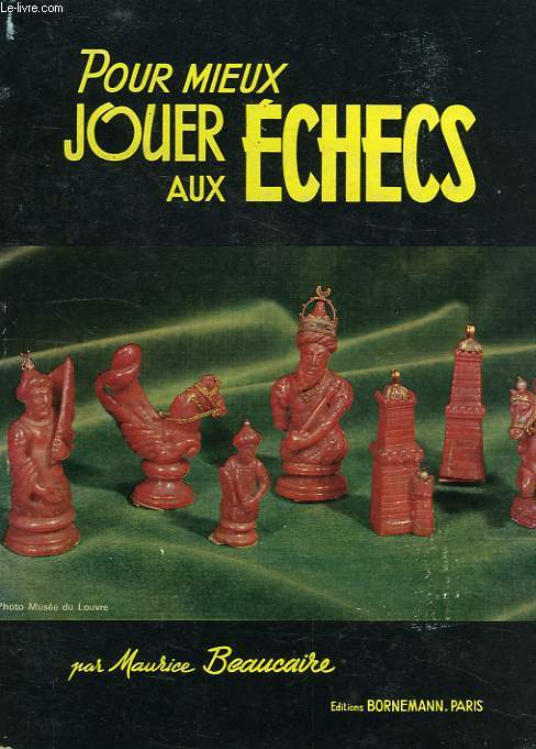POUR MIEUX JOUER AUX ECHECS