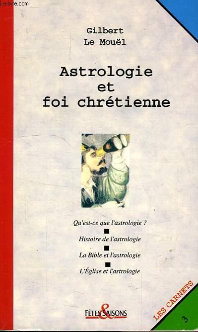 ASTROLOGIE ET FOI CHRETIENNE