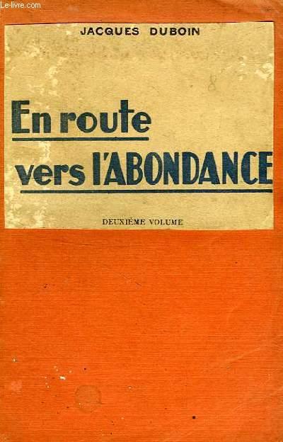 EN ROUTE VERS L'ABONDANCE, TOME II
