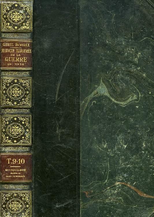 HISTOIRE ILLUSTREE DE LA GUERRE DE 1914, TOMES 9-10