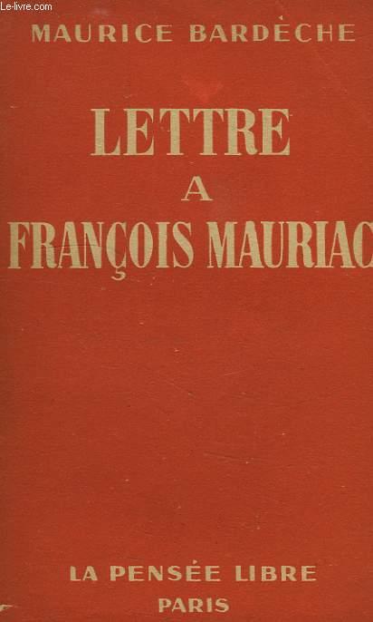 LETTRE A FRANCOIS MAURIAC
