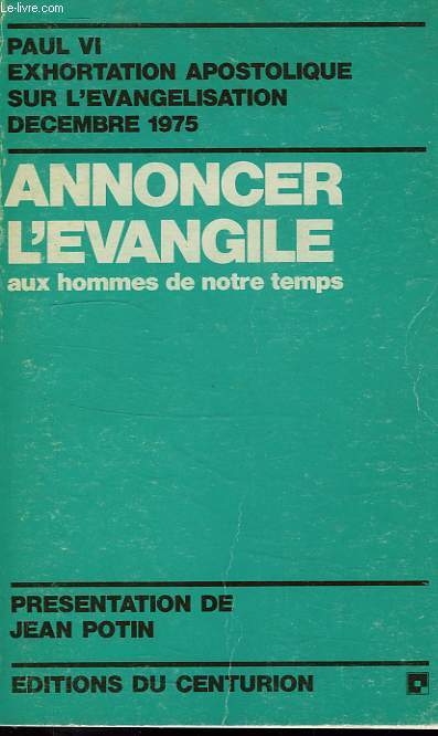 ANNONCER L'EVANGILE AUX HOMMES DE NOTRE TEMPS