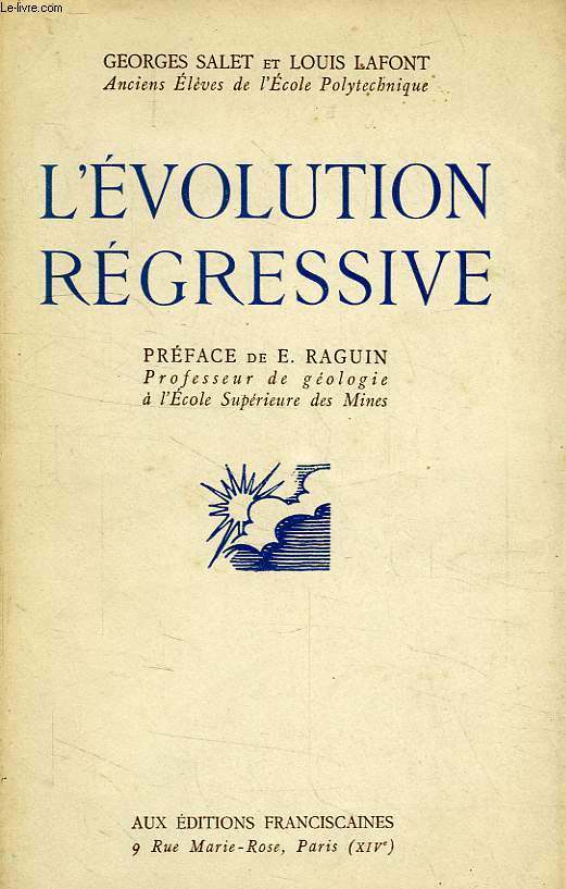 L'EVOLUTION REGRESSIVE