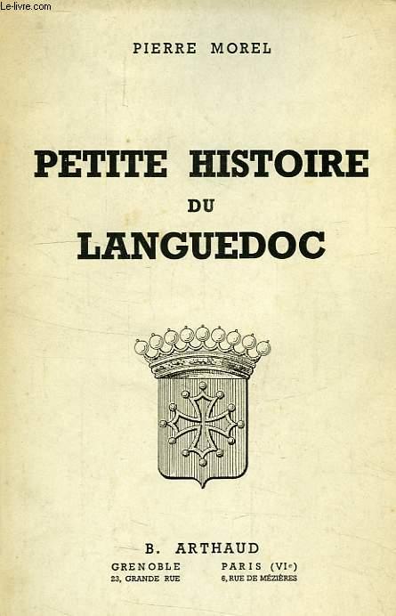 PETITE HISTOIRE DU LANGUEDOC
