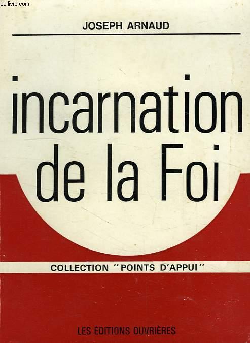 INCARNATION DE LA FOI