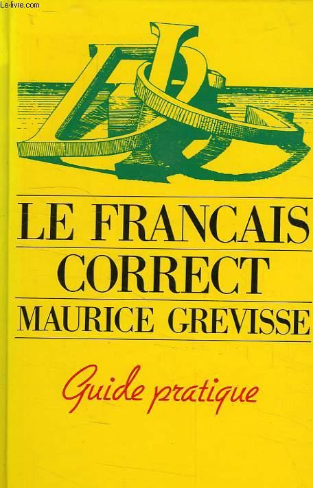 LE FRANCAIS CORRECT, GUIDE PRATIQUE
