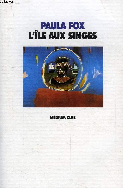 L'ILE AUX SINGES