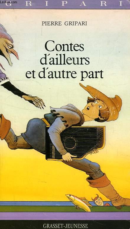 CONTES D'AILLEURS ET D'AUTRE PART