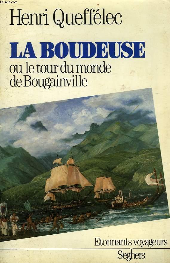 LA BOUDEUSE, OU LE TOUR DU MONDE DE BOUGAINVILLE