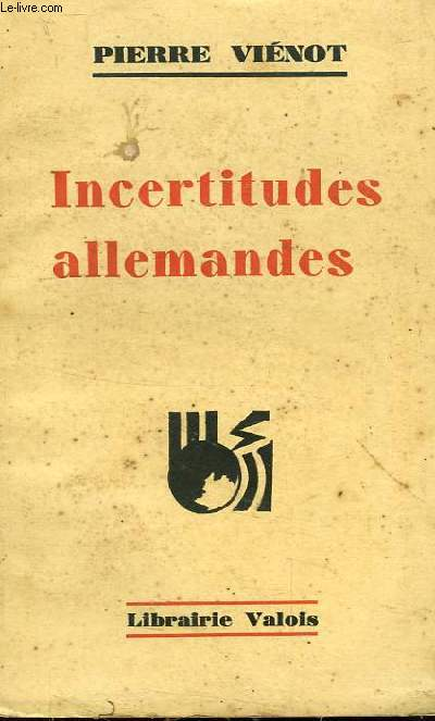 INCERTITUDES ALLEMANDES